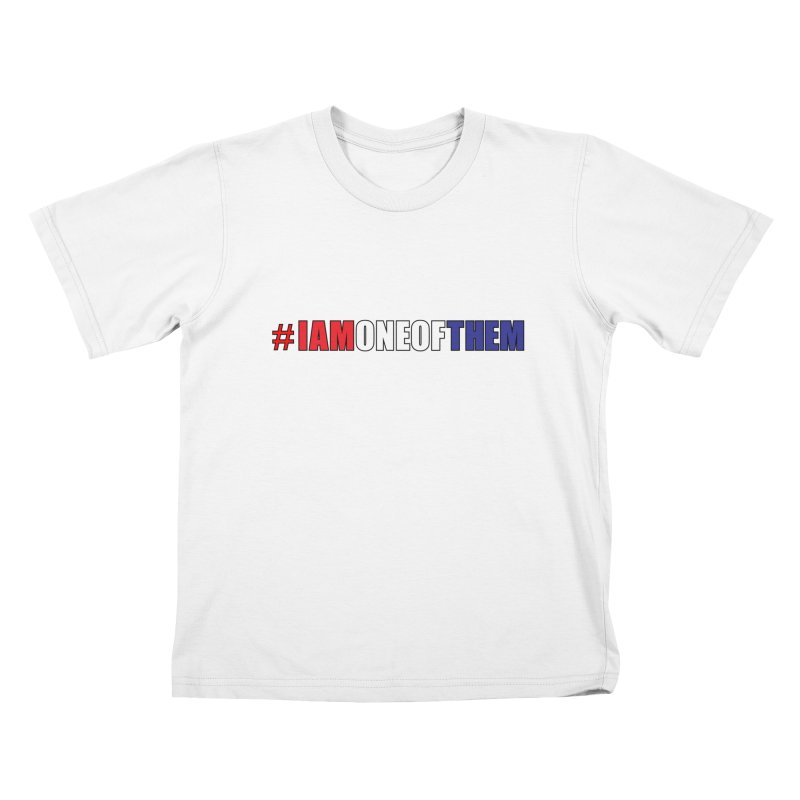 #IAMONEOFTHEM Kids T-Shirt by Kid Radical