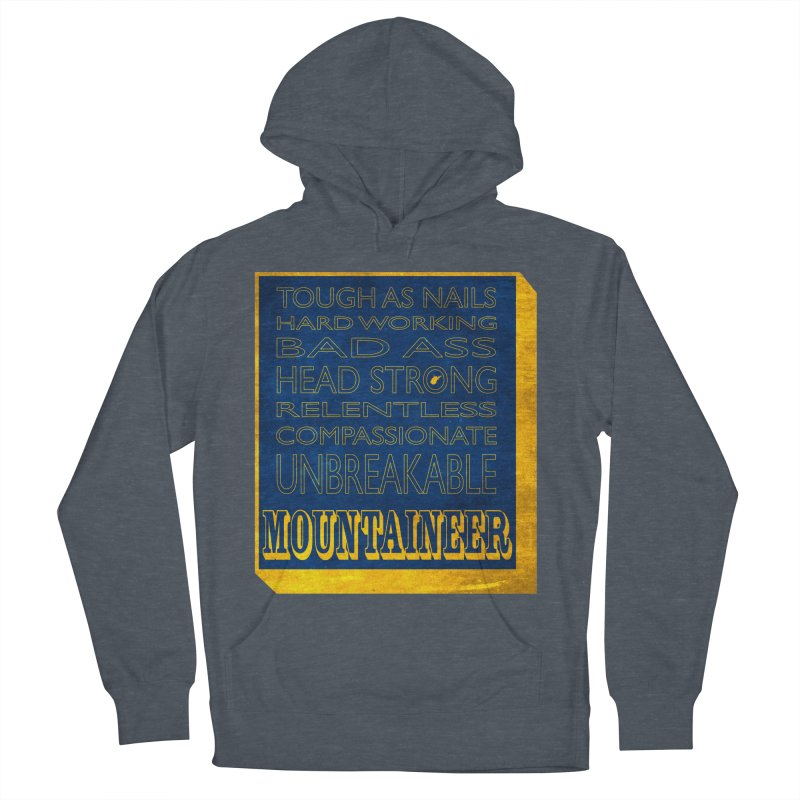 Mountaineer For Life Men's Pullover Hoody by Kid Radical