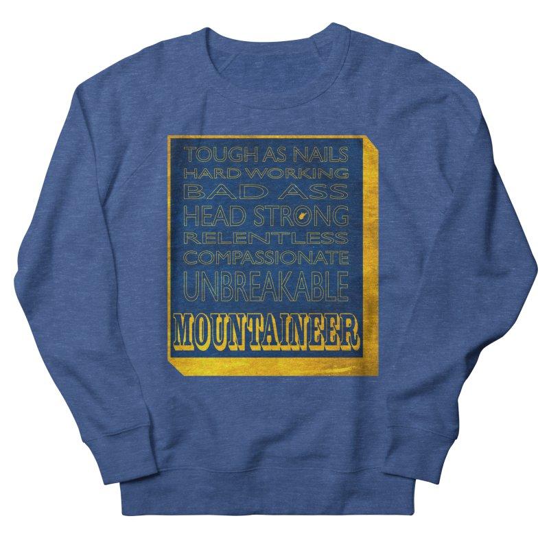 Mountaineer For Life Women's Sweatshirt by Kid Radical
