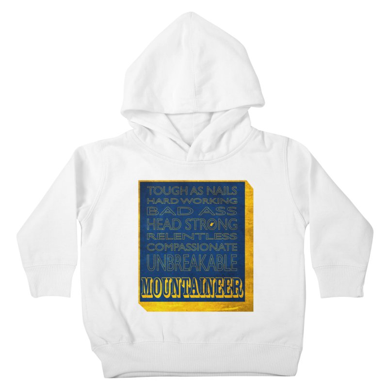 Mountaineer For Life Kids Toddler Pullover Hoody by Kid Radical