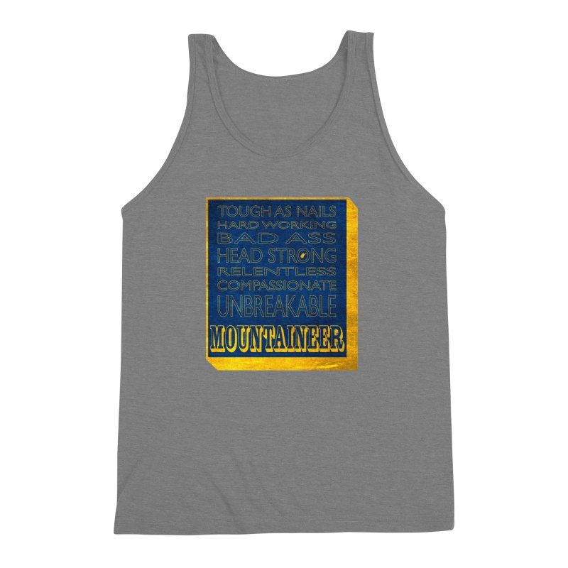 Mountaineer For Life Men's Triblend Tank by Kid Radical