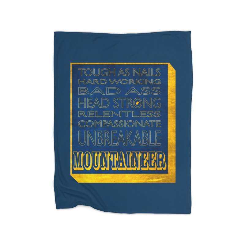 Mountaineer For Life Home Blanket by Kid Radical