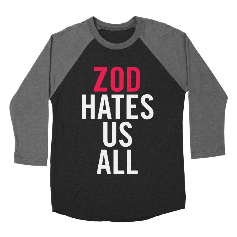 ZOD HATES US ALL Women's Baseball Triblend T-Shirt by Kid Radical