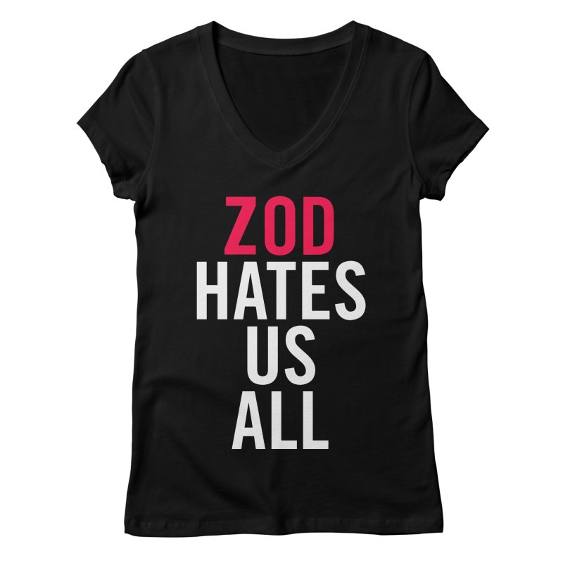 ZOD HATES US ALL Women's V-Neck by Kid Radical
