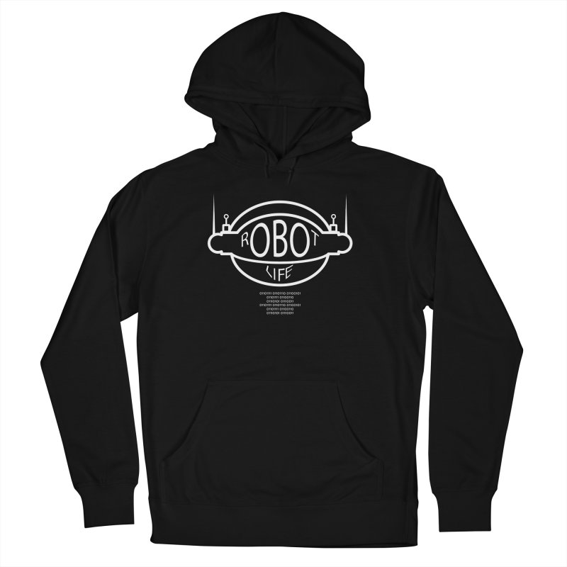 Robot Life Women's Pullover Hoody by Kid Radical