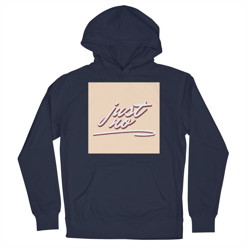 Just No Men's Pullover Hoody by Wavey Jane