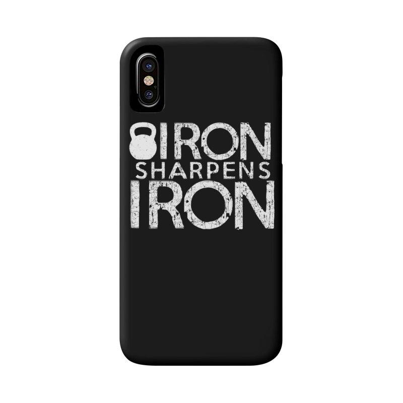 Iron sharpens Iron Accessories Phone Case by Kingdomatheart's Artist Shop