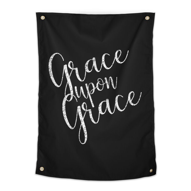 Grace upon Grace Home Tapestry by Kingdomatheart's Artist Shop