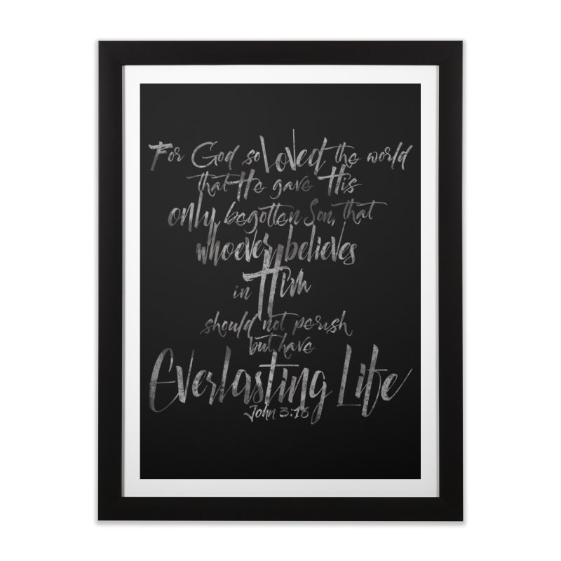 John 3:16 Home Framed Fine Art Print by Kingdomatheart's Artist Shop