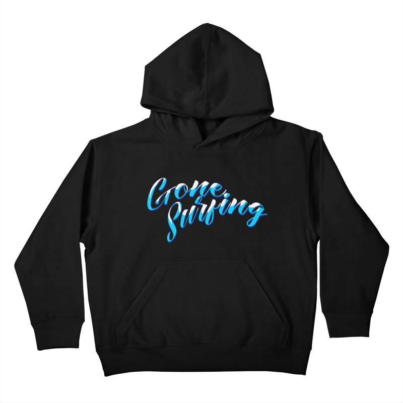 Gone Surfing  Kids Pullover Hoody by Kingdomatheart's Artist Shop
