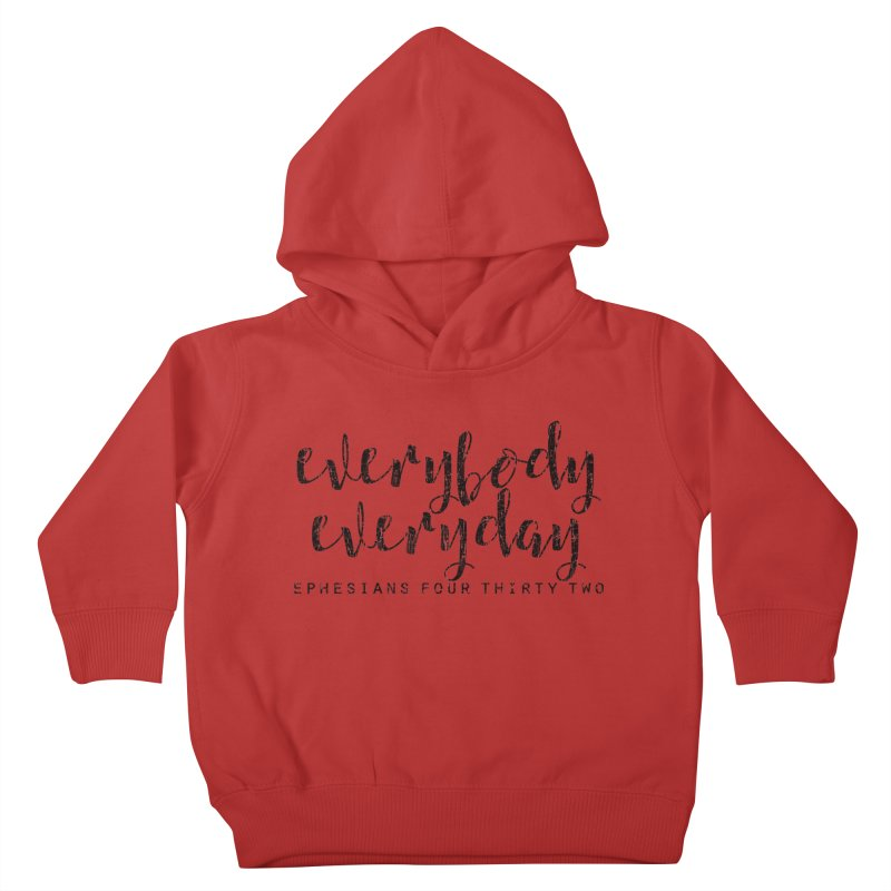 Everybody Everyday Kids Toddler Pullover Hoody by Kingdomatheart's Artist Shop