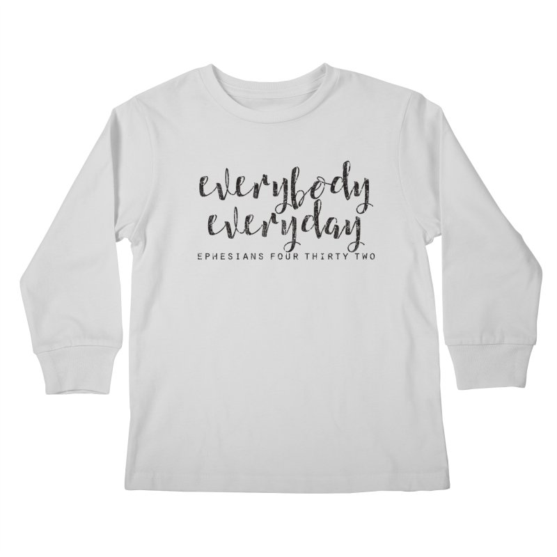 Everybody Everyday Kids Longsleeve T-Shirt by Kingdomatheart's Artist Shop