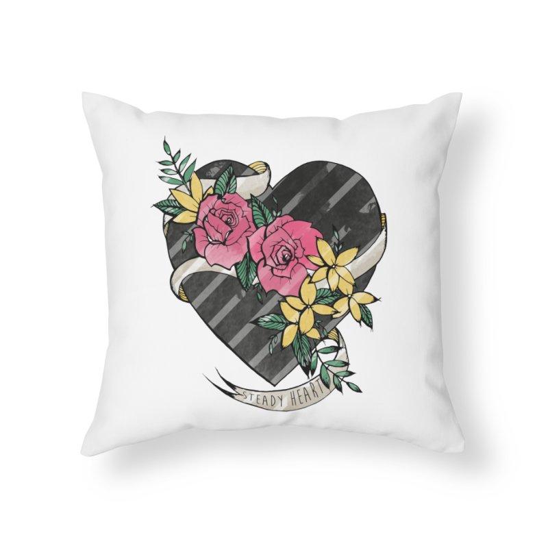 Steady Heart Home Throw Pillow by Kingdomatheart's Artist Shop
