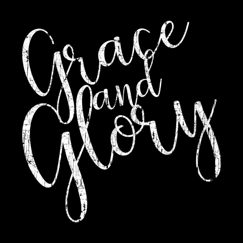 Grace and Glory by Kingdomatheart's Artist Shop