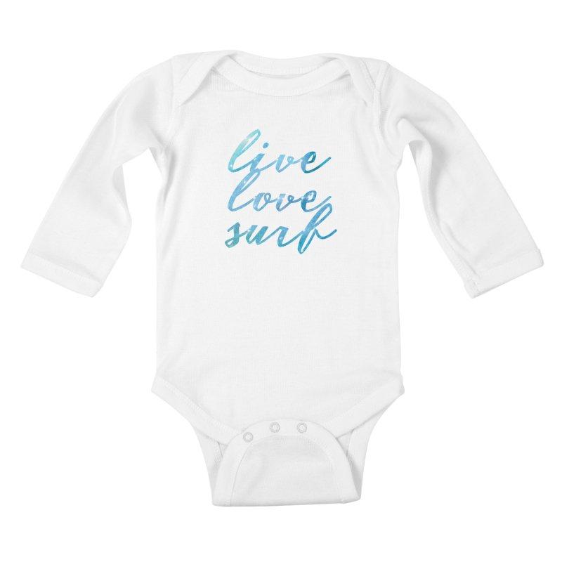 Live Love Surf Kids Baby Longsleeve Bodysuit by Kingdomatheart's Artist Shop