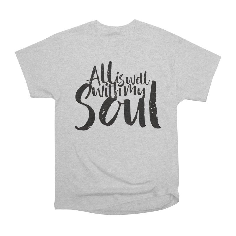 All is well Women's Classic Unisex T-Shirt by Kingdomatheart's Artist Shop