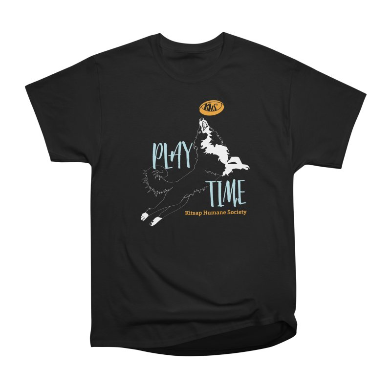 Play Time Women's Heavyweight Unisex T-Shirt by Kitsap Humane Society's Artist Shop