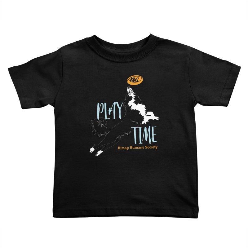 Play Time Kids Toddler T-Shirt by Kitsap Humane Society's Artist Shop