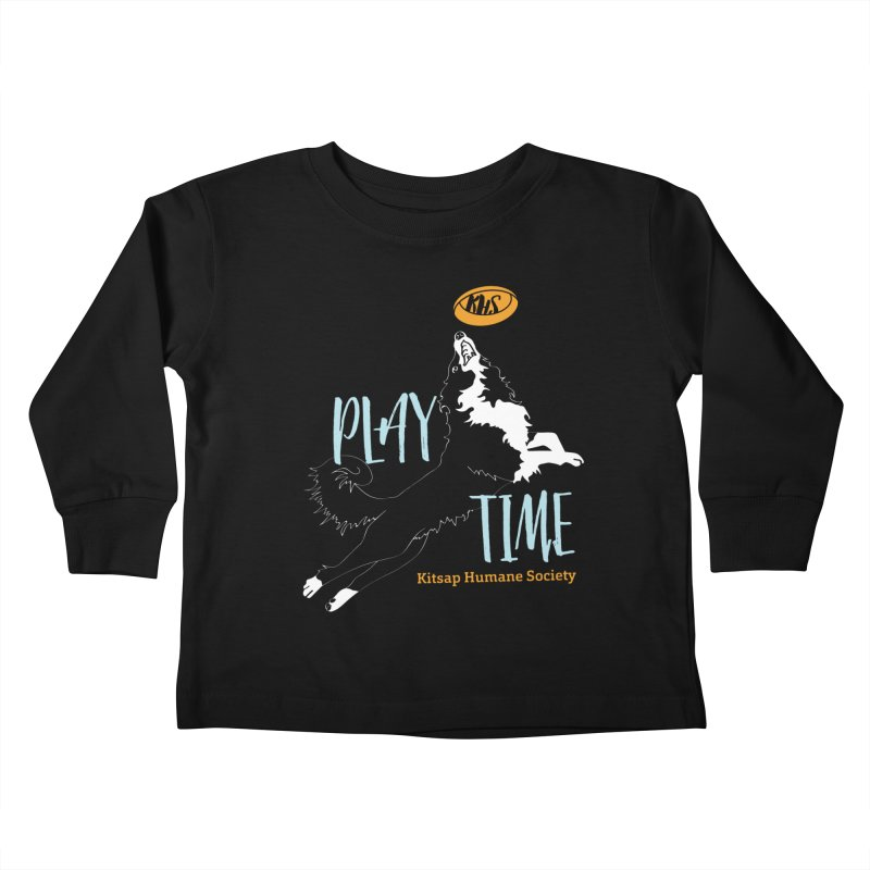 Play Time Kids Toddler Longsleeve T-Shirt by Kitsap Humane Society's Artist Shop