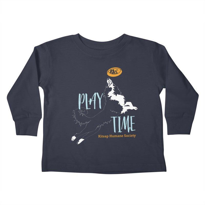 Play Time Kids Toddler Longsleeve T-Shirt by Kitsap Humane Society's Artist Shop