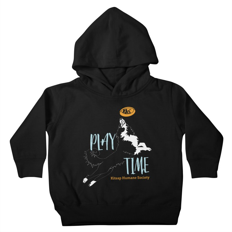 Play Time Kids Toddler Pullover Hoody by Kitsap Humane Society's Artist Shop