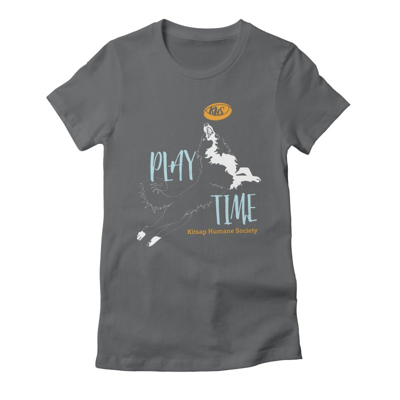 Play Time Women's Fitted T-Shirt by Kitsap Humane Society's Artist Shop