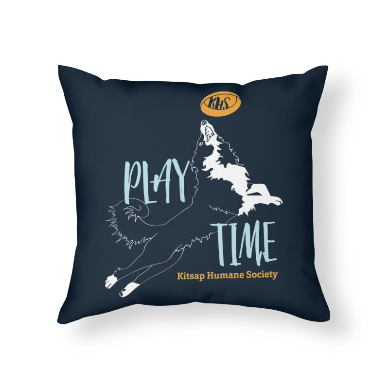 Play Time Home Throw Pillow by Kitsap Humane Society's Artist Shop