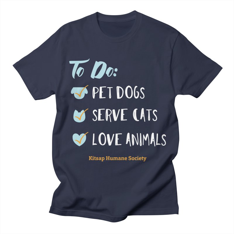 To Do: Love Animals Men's T-Shirt by Kitsap Humane Society's Artist Shop