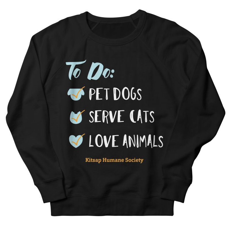 To Do: Love Animals Men's French Terry Sweatshirt by Kitsaphumanesociety's Artist Shop