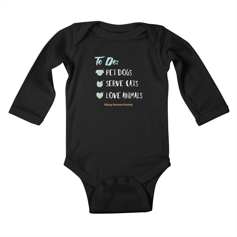To Do: Love Animals Kids Baby Longsleeve Bodysuit by Kitsap Humane Society's Artist Shop