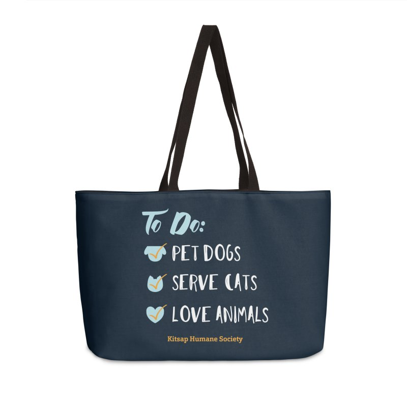 To Do: Love Animals Accessories Weekender Bag Bag by Kitsap Humane Society's Artist Shop