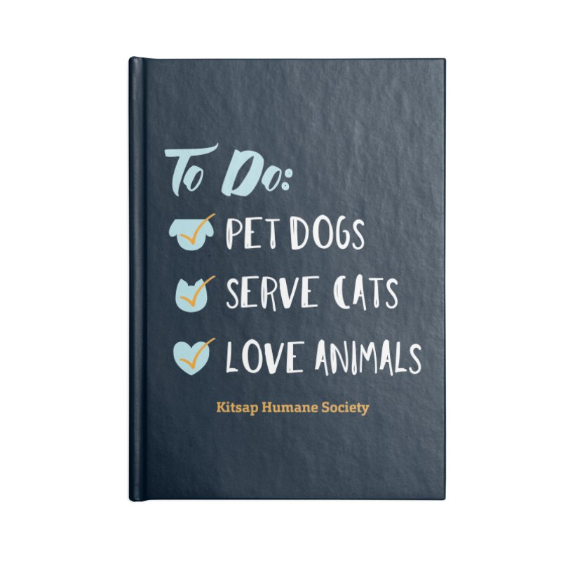 To Do: Love Animals Accessories Lined Journal Notebook by Kitsap Humane Society's Artist Shop