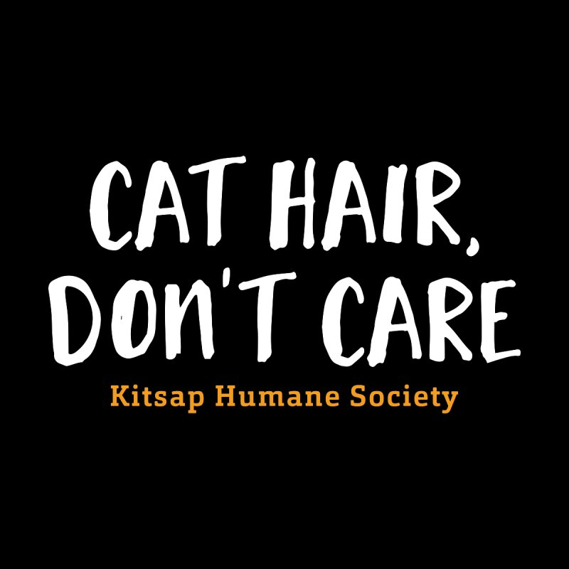 Cat Hair, Don't Care Women's Scoop Neck by Kitsap Humane Society's Artist Shop