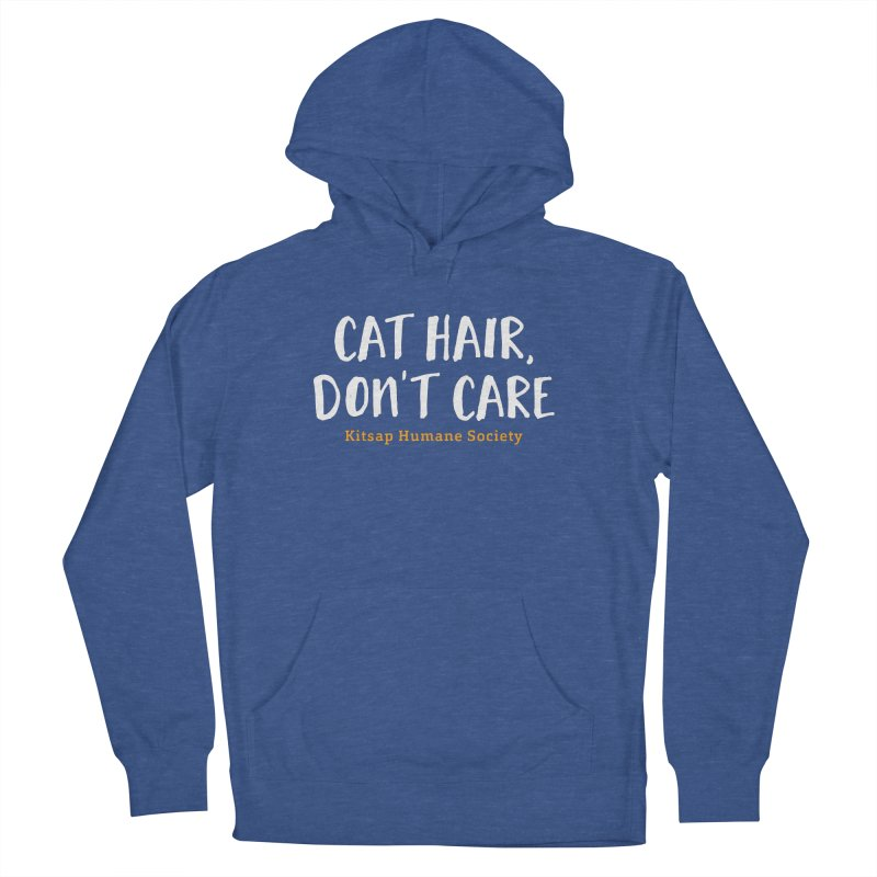Cat Hair, Don't Care Women's French Terry Pullover Hoody by Kitsap Humane Society's Artist Shop