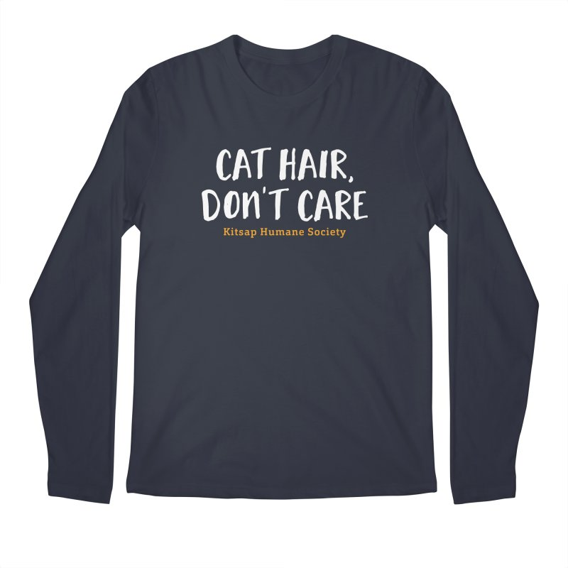 Cat Hair, Don't Care Men's Regular Longsleeve T-Shirt by Kitsap Humane Society's Artist Shop
