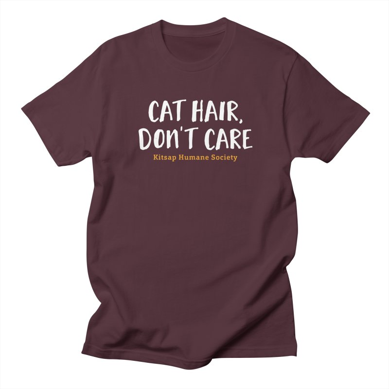 Cat Hair, Don't Care Women's Regular Unisex T-Shirt by Kitsap Humane Society's Artist Shop