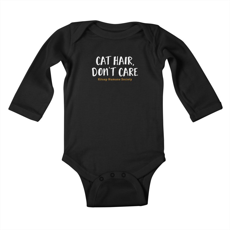 Cat Hair, Don't Care Kids Baby Longsleeve Bodysuit by Kitsap Humane Society's Artist Shop