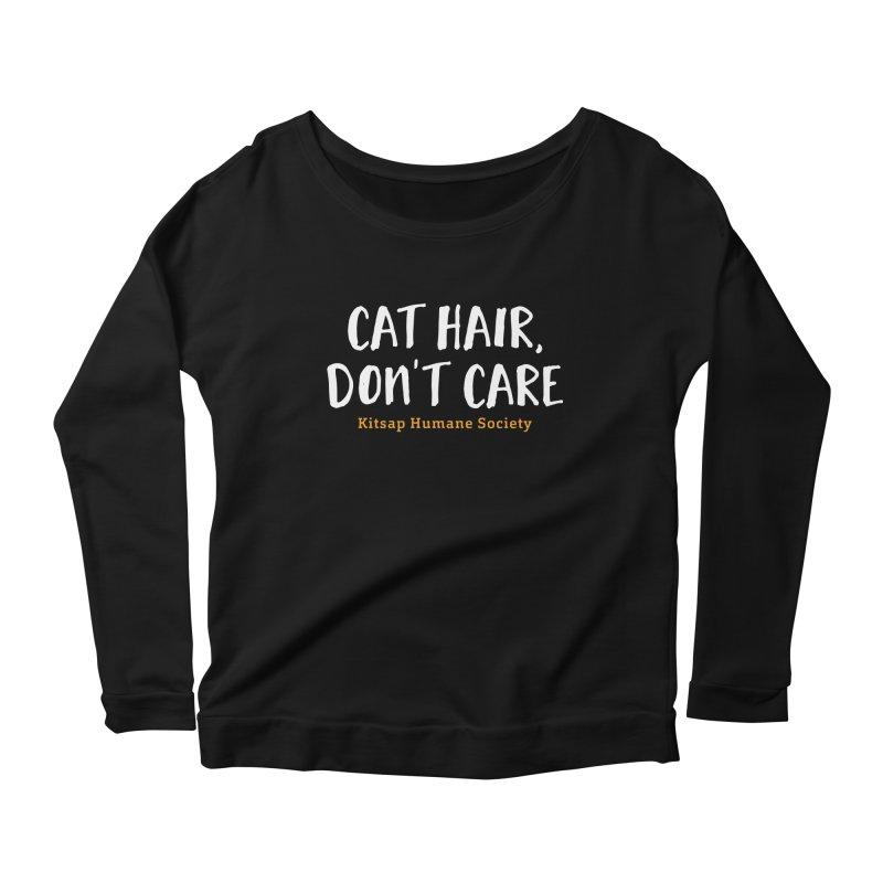 Cat Hair, Don't Care Women's Scoop Neck Longsleeve T-Shirt by Kitsap Humane Society's Artist Shop