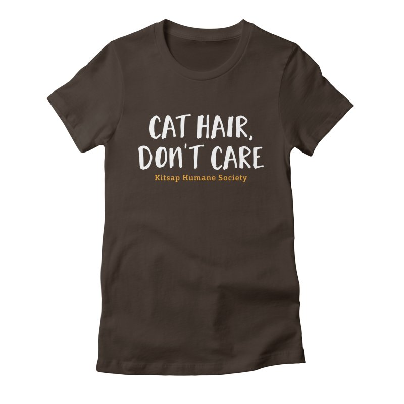 Cat Hair, Don't Care Women's Fitted T-Shirt by Kitsap Humane Society's Artist Shop
