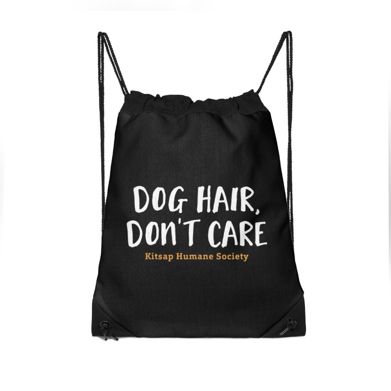 Dog Hair, Don't Care Accessories Drawstring Bag Bag by Kitsap Humane Society's Artist Shop