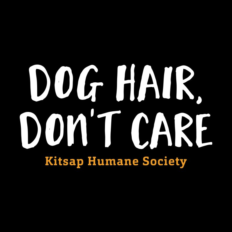 Dog Hair, Don't Care Women's V-Neck by Kitsap Humane Society's Artist Shop