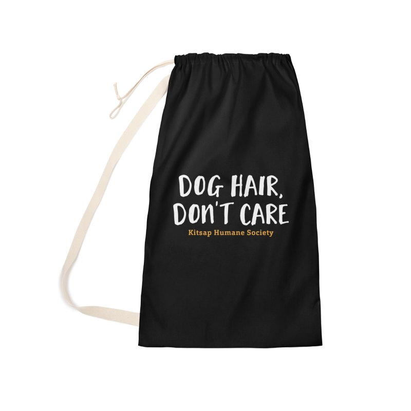 Dog Hair, Don't Care Accessories Laundry Bag Bag by Kitsap Humane Society's Artist Shop