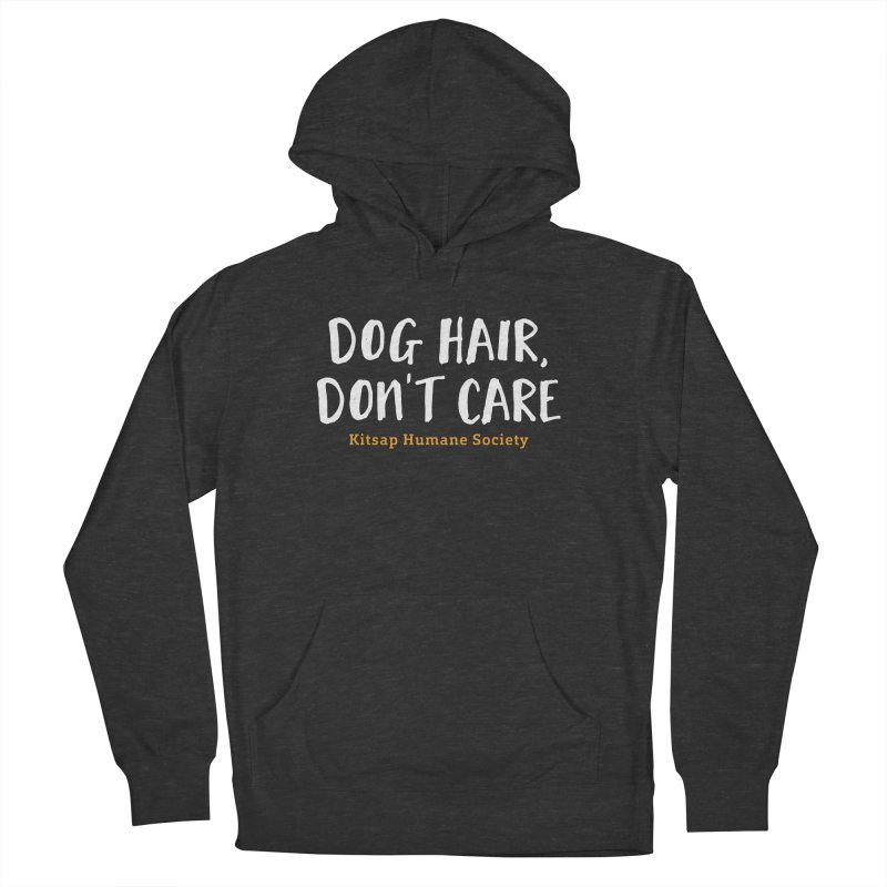 Dog Hair, Don't Care Men's French Terry Pullover Hoody by Kitsap Humane Society's Artist Shop