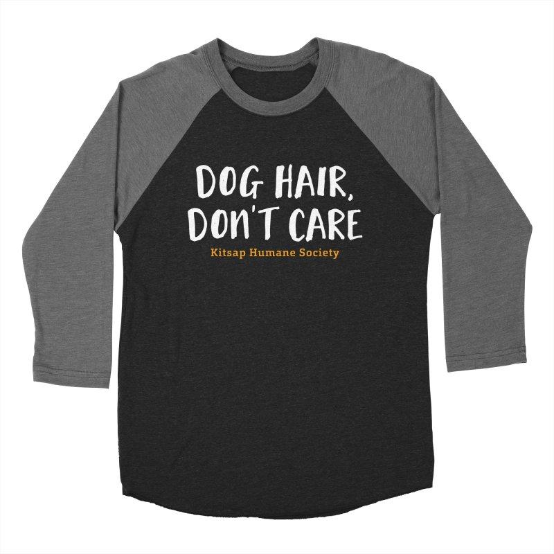 Dog Hair, Don't Care Women's Baseball Triblend Longsleeve T-Shirt by Kitsap Humane Society's Artist Shop