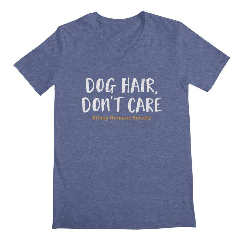 Dog Hair, Don't Care Men's Regular V-Neck by Kitsap Humane Society's Artist Shop