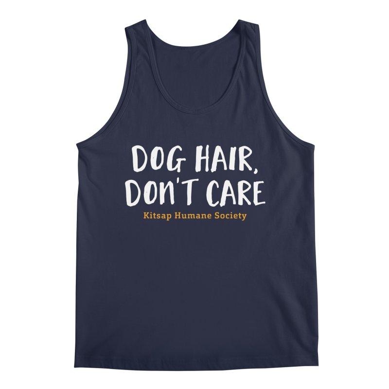Dog Hair, Don't Care Men's Tank by Kitsap Humane Society's Artist Shop