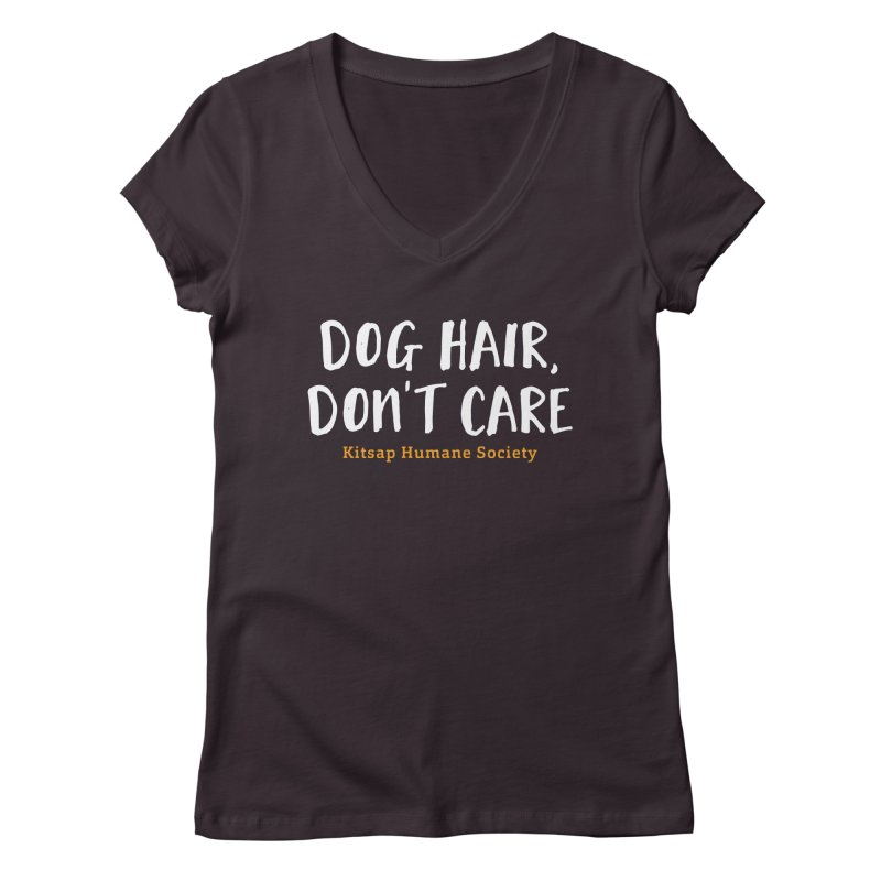 Dog Hair, Don't Care Women's V-Neck by Kitsap Humane Society's Artist Shop