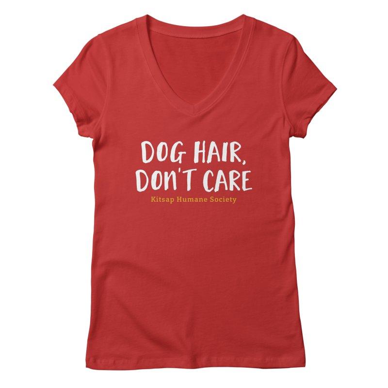 Dog Hair, Don't Care Women's Regular V-Neck by Kitsap Humane Society's Artist Shop