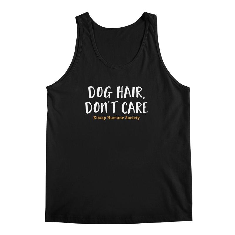 Dog Hair, Don't Care Men's Regular Tank by Kitsap Humane Society's Artist Shop