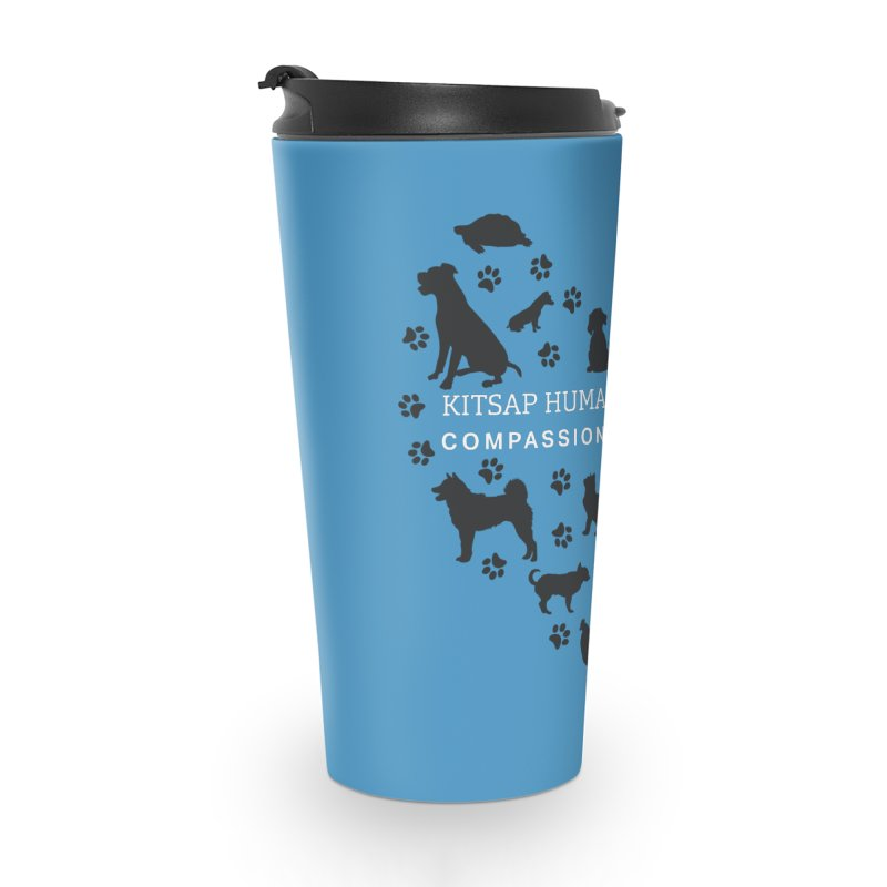Building a Humane Community Accessories Travel Mug by Kitsap Humane Society's Artist Shop
